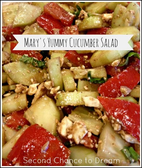 Second Chance to Dream: Mary's Yummy Cucumber Salad
