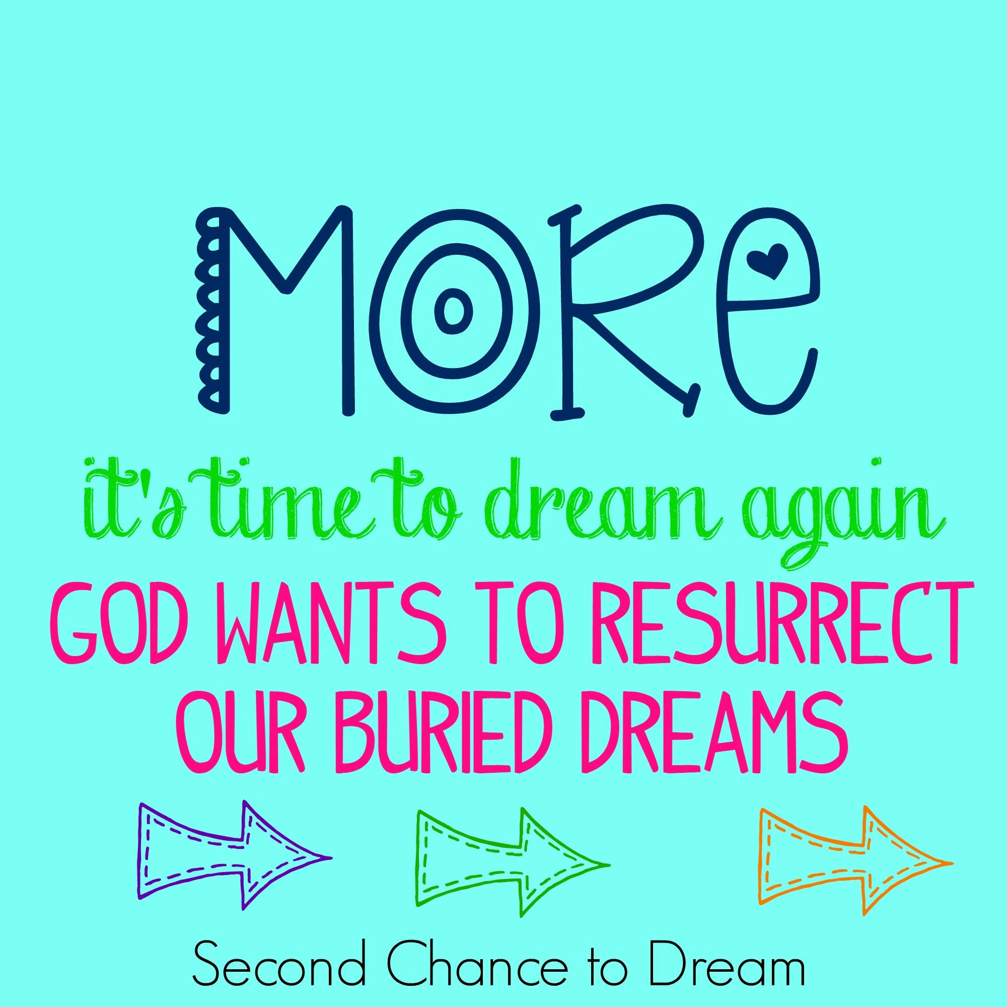 Second Chance to Dream: God wants to resurrect our buried dreams #dreams #lifelessons
