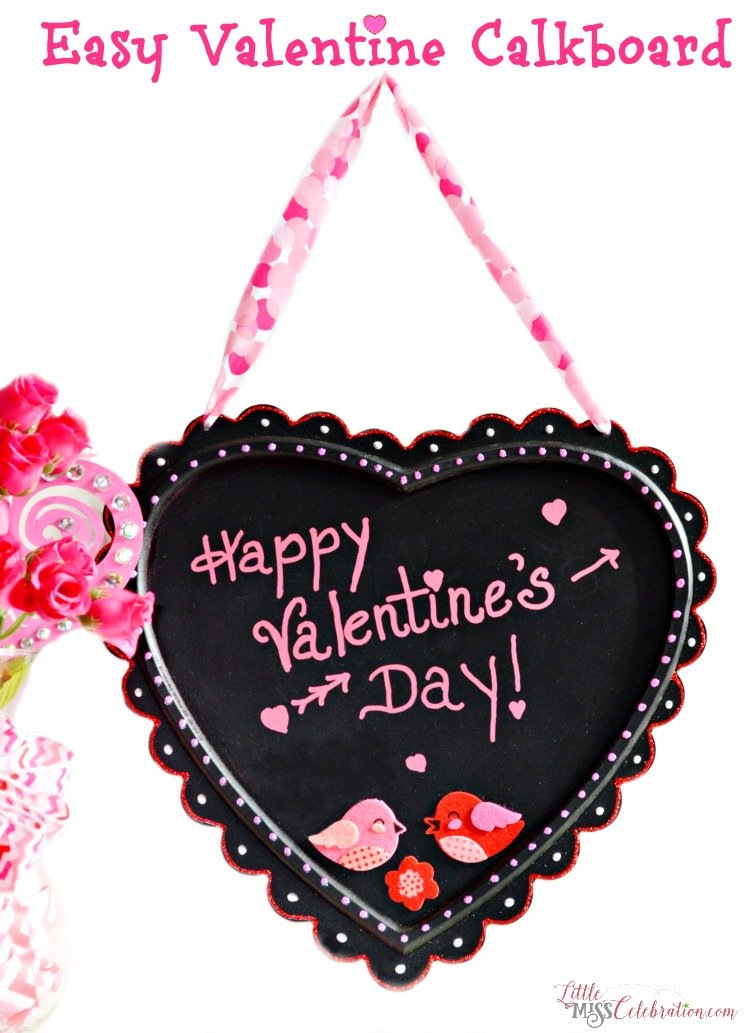 Make an easy Valentine chalkboard and leave sweet messages for your family! At littlemisscelebration.com