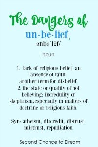 Dangers of Unbelief