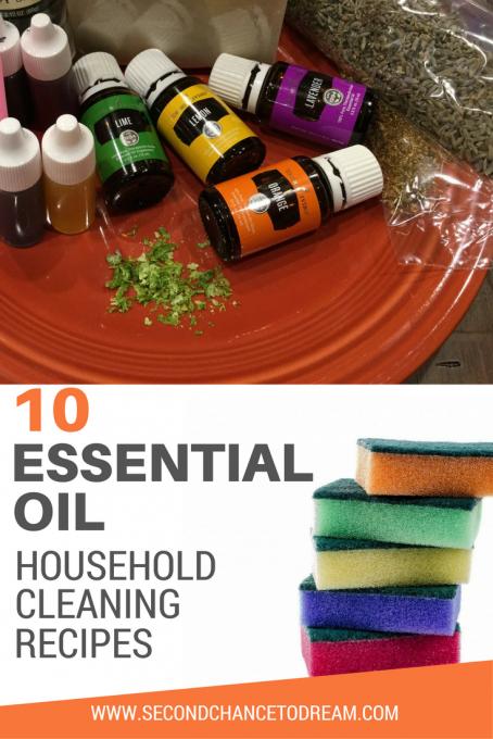 Second Chance to Dream: 10 Essential Oil Household Cleaning Recipes