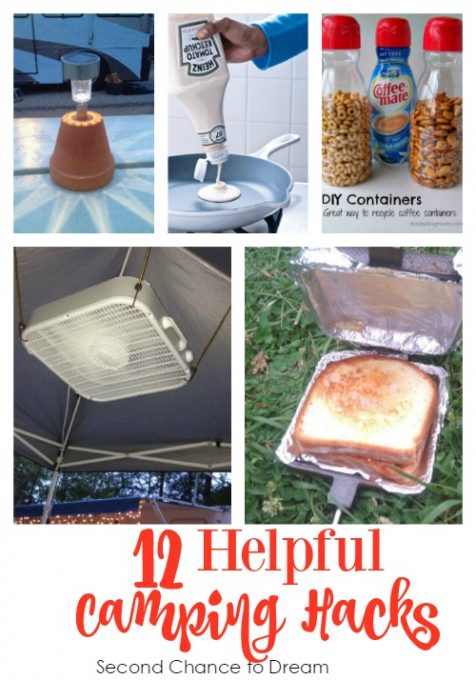 Second Chance to Dream: 12 Helpful Camping Hacks