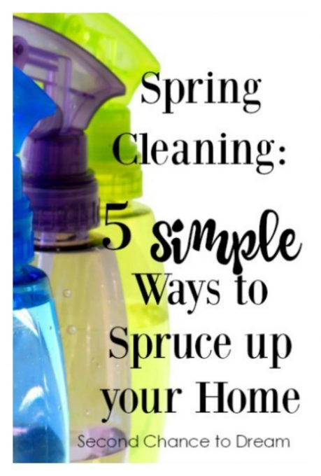 Second Chance to Dream: Spring Cleaning 5 Simple ways to spruce up your home