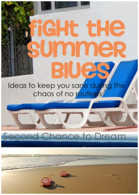 Second Chance to Dream: Fight the Summer Blues #summer #chaos #overwhelmed