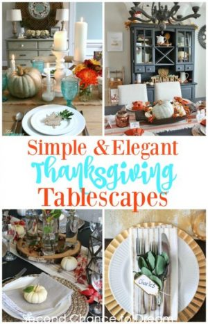 Simple & Elegant Thanksgiving Tablescapes