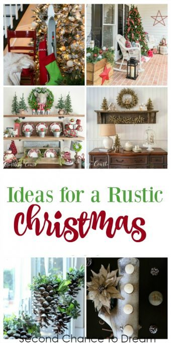 Second Chance to Dream: Ideas for Rustic Christmas Decor Are you looking for some Rustic Christmas Decor Ideas? You will find lots of ideas in this post.