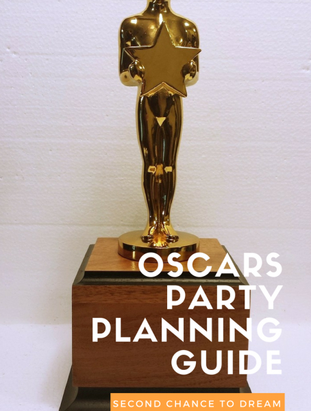 Second Chance to Dream: Oscars Party Planning Guide