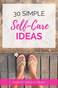 30 Simple Self-Care Ideas