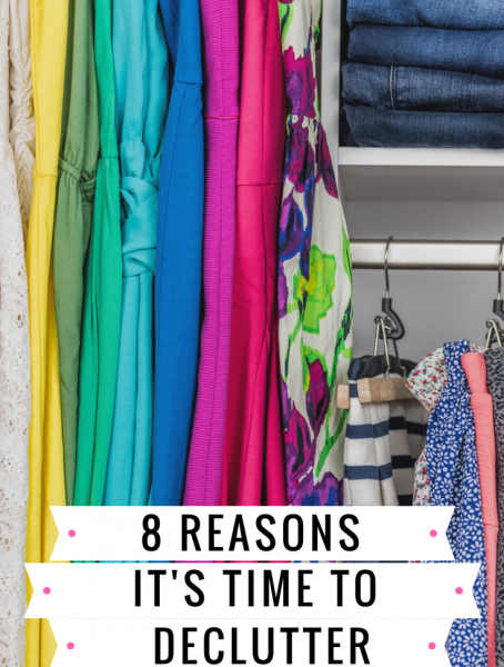Second Chance to Dream: 8 Reasons it's time to declutter #declutteringtips #springcleaning