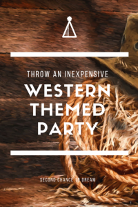 Inexpensive Western Themed Party Ideas