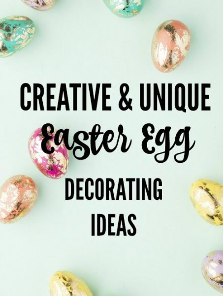 Second Chance to Dream: Unique Easter Egg Decorating Ideas #Easter #decorating