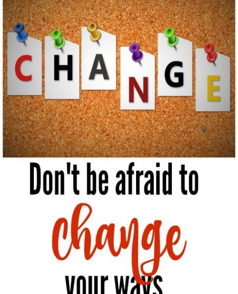 Second Chance to Dream: Don't be afraid to change your ways #change #lifelessons