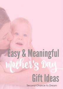 Easy & Meaningful Mother's Day Gift Ideas