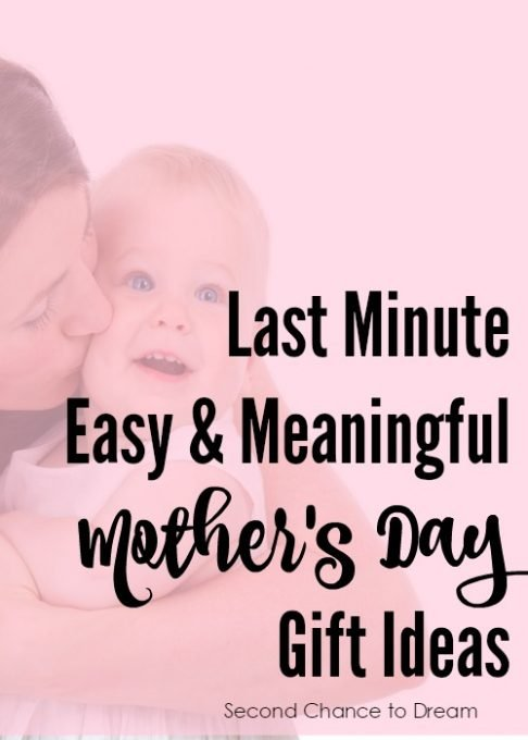 Second Chance to Dream: Last Minute Easy & Meaningful Mother's Day Gift Ideas #Mother'sDay