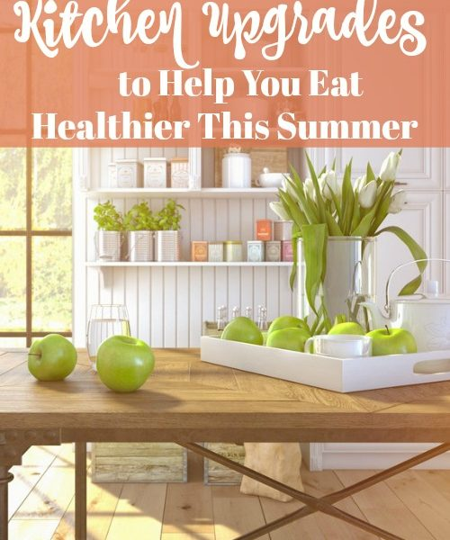 Second Chance to Dream: Kitchen Upgrade to help you eat healthier this summer #homerenovation #upgrades #kitchen
