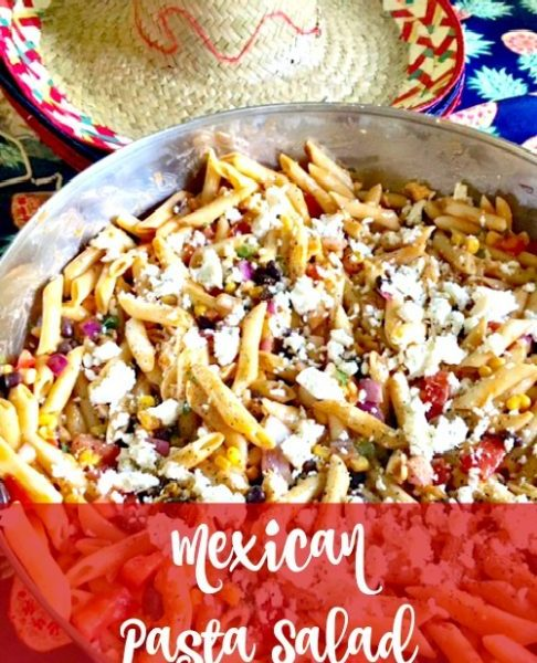 Second Chance to Dream: Mexican Pasta Salad