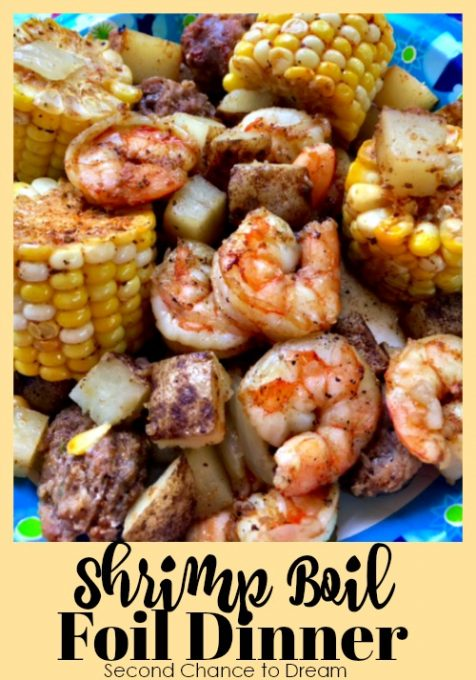 Second Chance to Dream: Shrimp Boil Foil Dinner