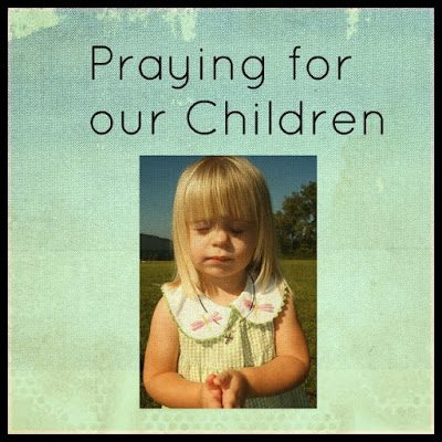 Second Chance to Dream: Praying for our Children #Prayer