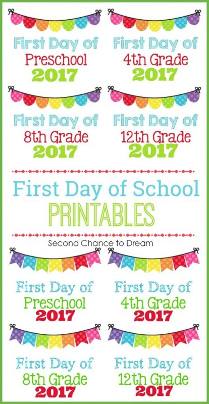 Second Chance to Dream: 2017 First Day of School Printables #BacktoSchool #printables