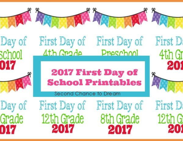 Second Chance to Dream: 2017 First Day of School Photo Printables #BacktoSchool #printables
