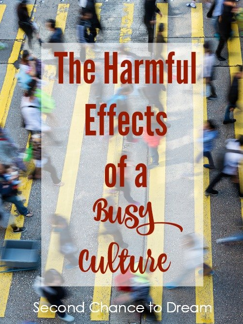 Second Chance to Dream: The Harmful Effects of a Busy Culture