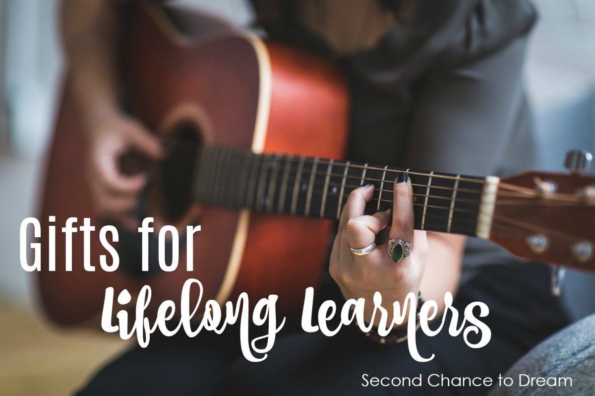 Second Chance to Dream: Gifts for Lifelong Learners