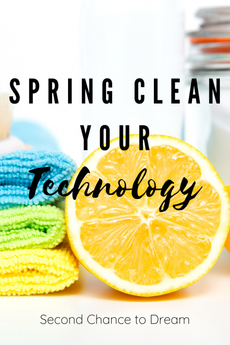 Second Chance to Dream: Spring Clean your Technology #lifelessons #technology Second Chance to Dream: Spring Clean your Technology #lifelessons #technology  #springclean