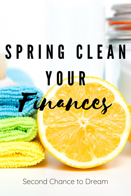 Second Chance to Dream: Spring Clean your Finances #finances #springclean #intentialliving