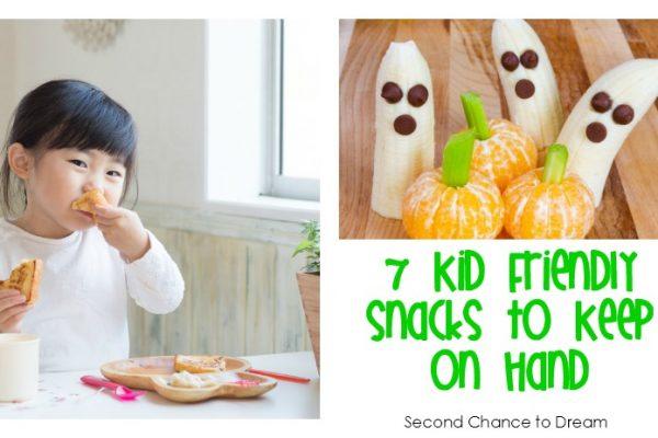 7 Kid Friendly Snacks to Keep on Hand