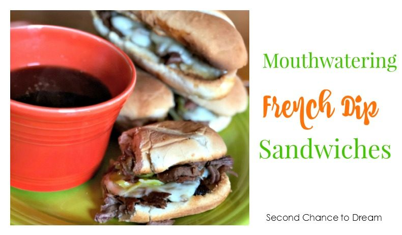Second Chance to Dream: Mouthwatering French Dip Sandwiches