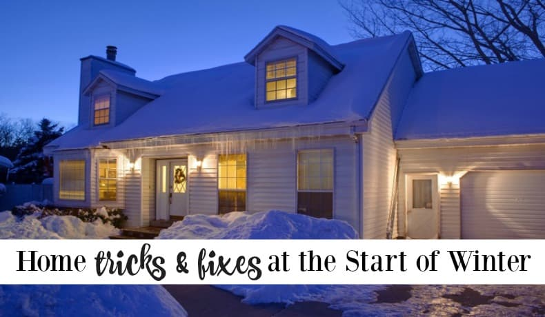Second Chance to Dream: Home Tricks & Fixes at the start of winter