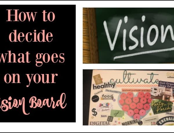 Second Chance to Dream: How to decide what to put on your vision board #visionboard #dreams