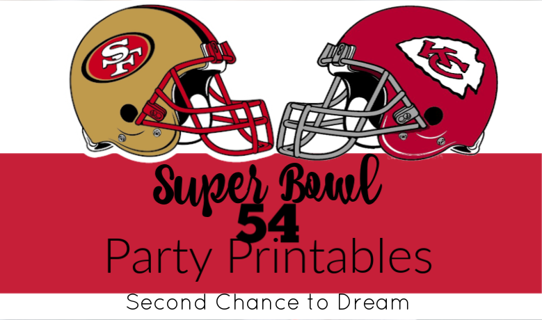 Second Chance to Dream: Super Bowl 54 Party Printables #superbowl54 #party #football
