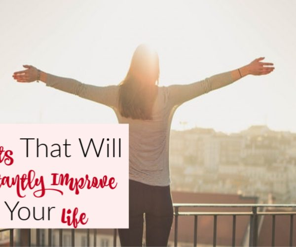 Second Chance to Dream: Habits that will Instantly Improve your Life #habits #dreams